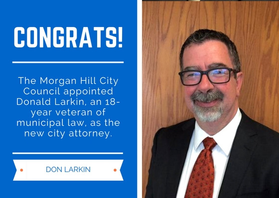 Congrats Don! Council appoints Donald Larkin as new city attorney – Morgan Hill Times: News