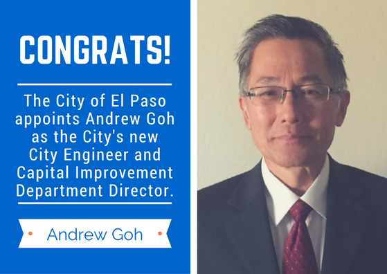 City Appoints Andrew Goh New Engineer & Capital Improvement Department Director | El Paso Herald-Post