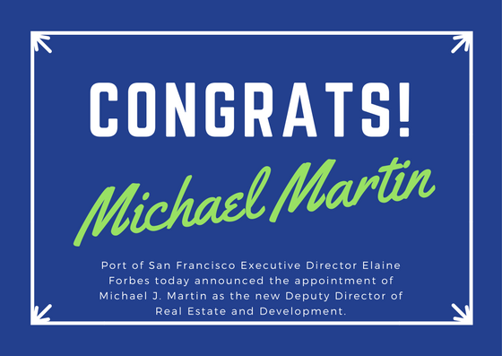 Port of San Francisco Names Michael J. Martin as New Deputy Director of Real Estate and Development